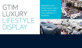 GTIM LUXURY LIFESTYLE DISPLAY: 22 MAY – 1 JUNE